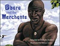 Obara and the Merchants